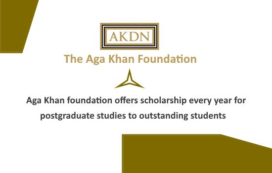 AGA KHAN FOUNDATION INTERNATIONAL SCHOLARSHIP 2019