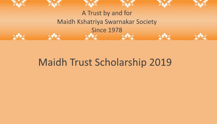 MAIDH TRUST SCHOLARSHIP 2019