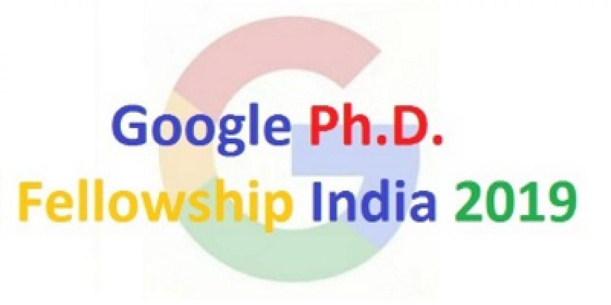 Google Ph.D. Fellowship India 2019