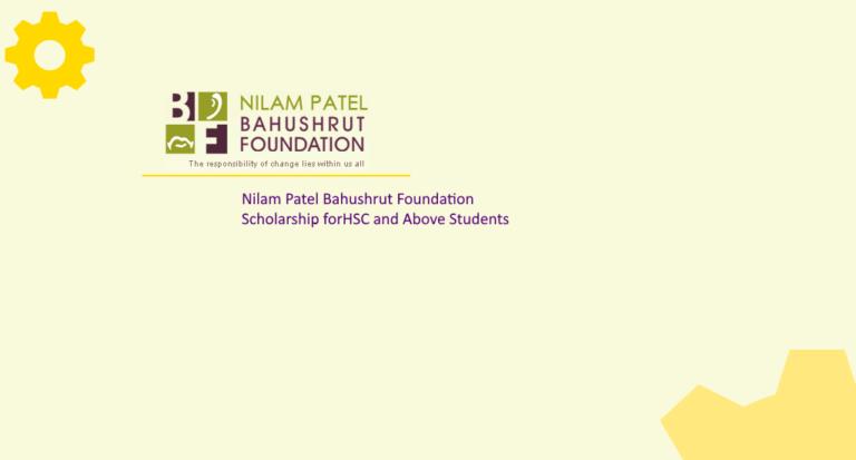 NILAM PATEL BAHUSHRUT FOUNDATION SCHOLARSHIP 2019