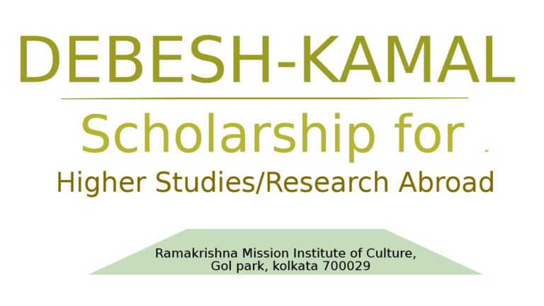 DEBESH-KAMAL SCHOLARSHIP HIGHER STUDIES/RESEARCH ABROAD 2019