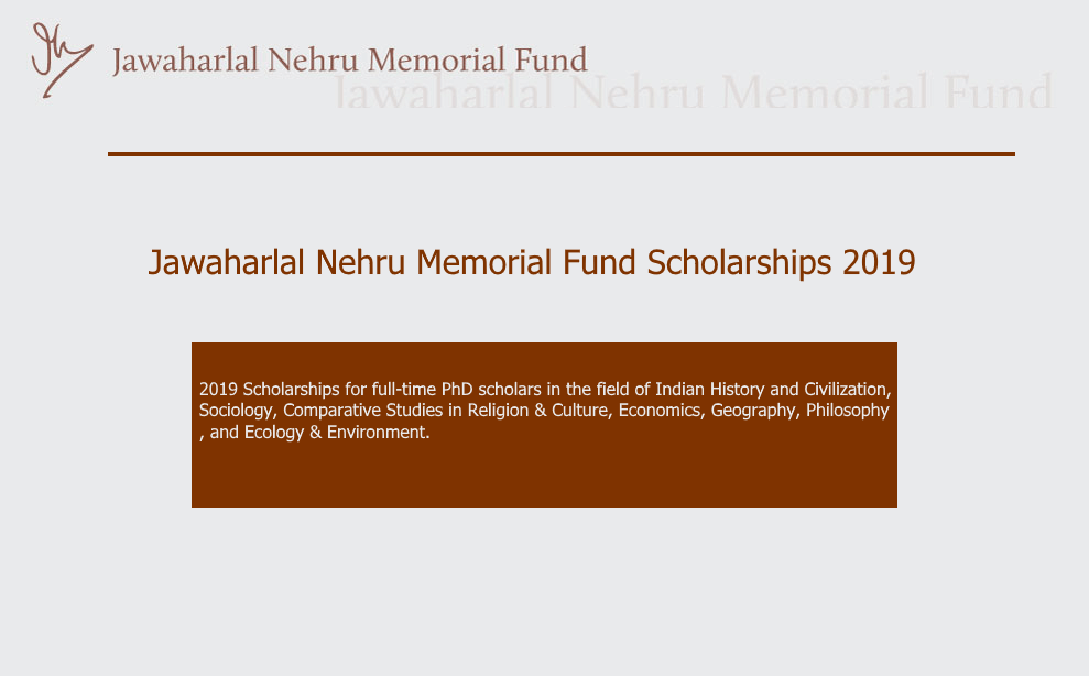 Jawaharlal Nehru Memorial Fund Scholarships 2019