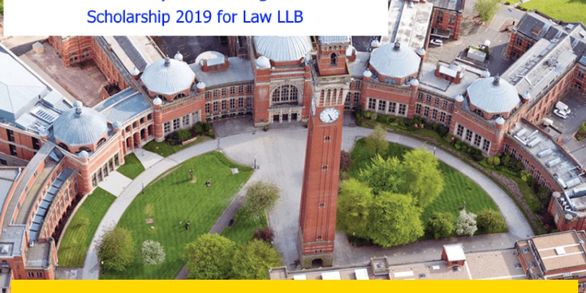UNIVERSITY OF BIRMINGHAM LAW LLB SCHOLARSHIP 2019