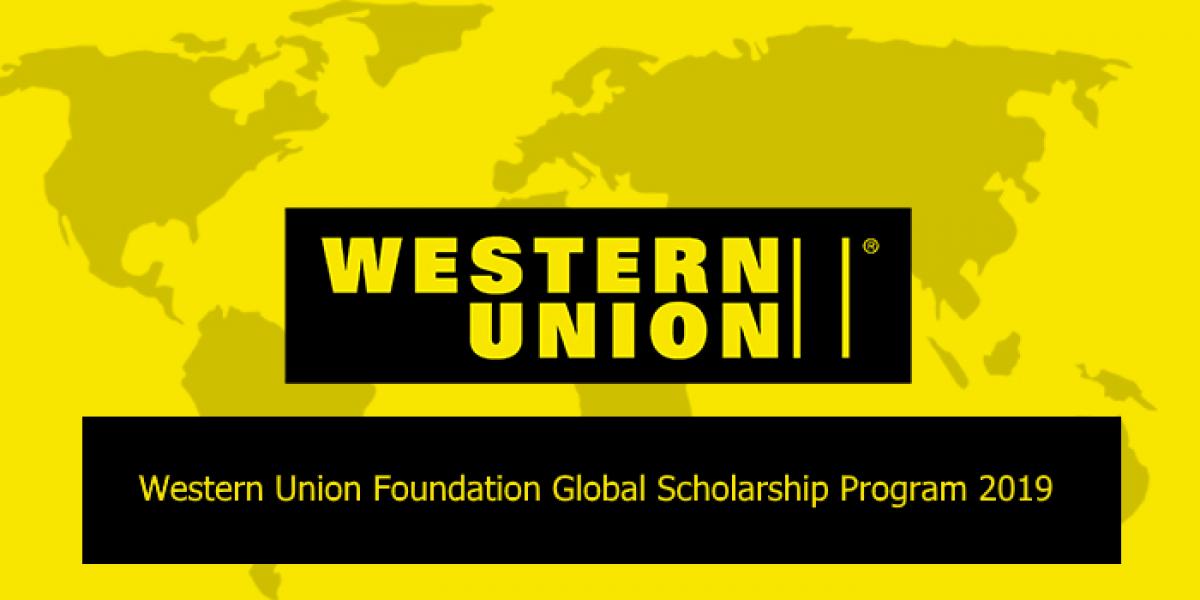 Western Union Foundation Global Scholarship Program 2019