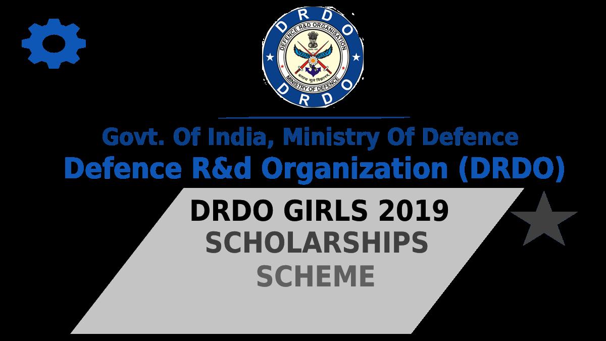 Girls Scholarship scheme 2019 from DRDO