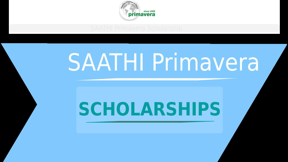 SAATHI Primavera Scholarship for Diploma Courses 2019-2020
