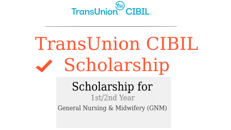 TransUnion CIBIL Scholarship for 1st/2nd Year GNM 2019-2020