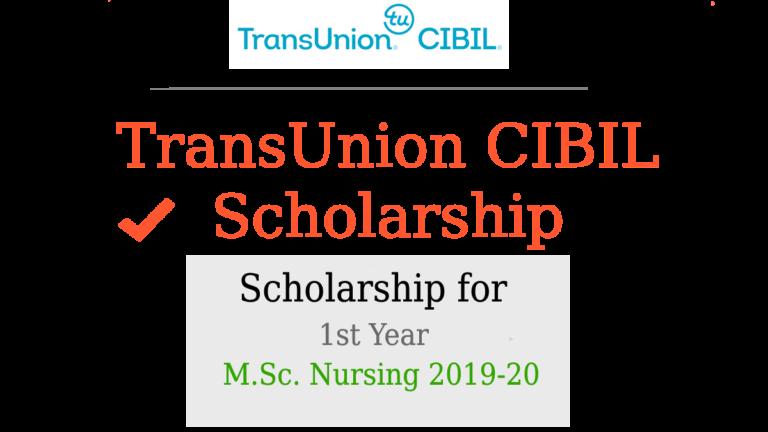 TransUnion CIBIL Scholarship for 1st Year M.Sc. Nursing 2019-2020