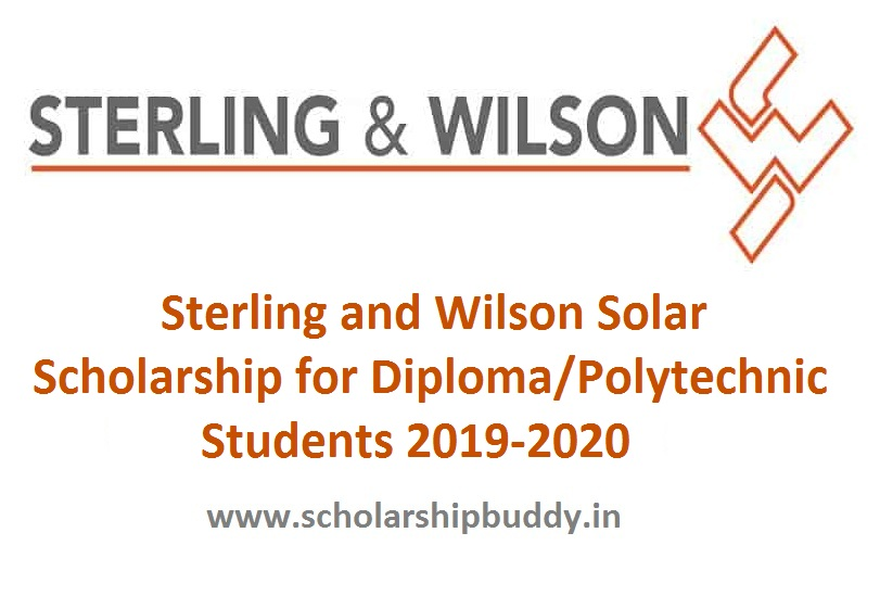 Sterling and Wilson Solar Scholarship for Diploma/Polytechnic students 2019-2020