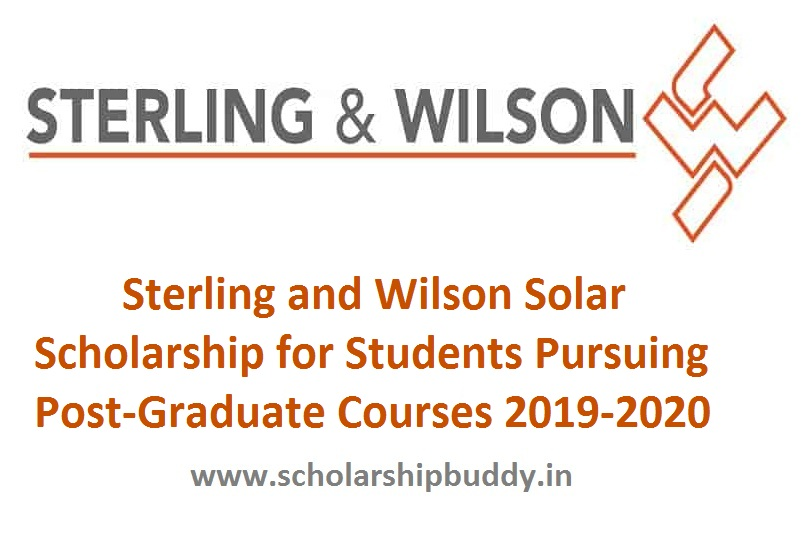 Sterling and Wilson Solar Scholarship for Post-Graduate Students 2019-2020