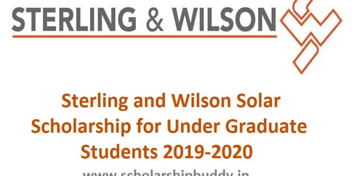 Sterling and Wilson Solar Scholarship for Under Graduate Students 2019-2020