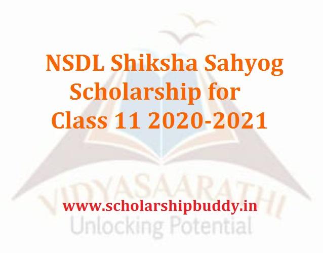 NSDL Shiksha Sahyog Scholarship for Class 11 2020-2021