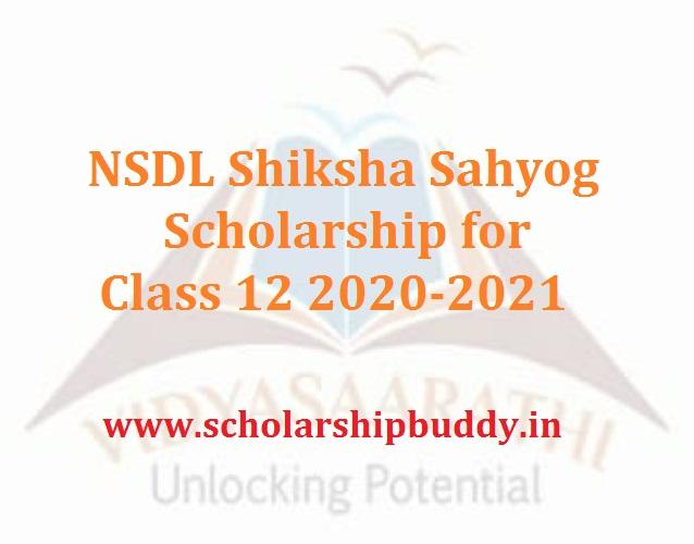 NSDL Shiksha Sahyog Scholarship for Class 12 2020-2021