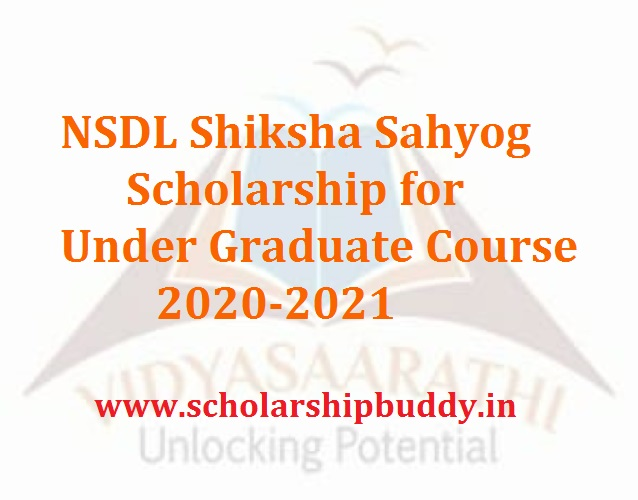 NSDL Shiksha Sahyog Scholarship for Under Graduate Course 2020-2021