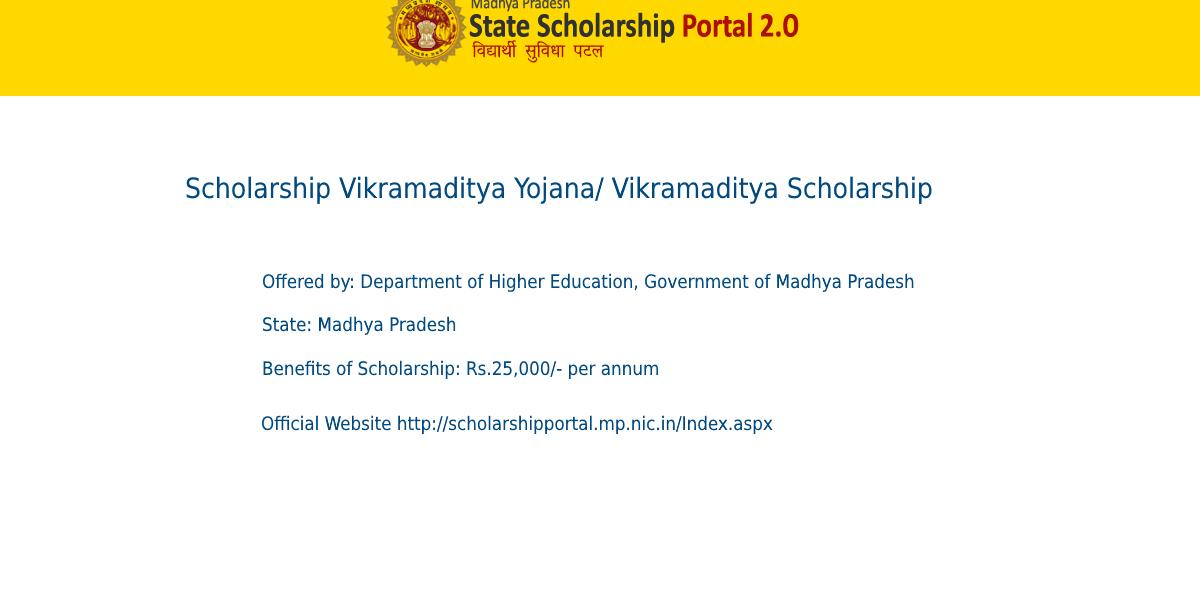 Vikramaditya Scholarship (MP) 2021-22| Eligibility Criteria, Benefits, How to Apply?