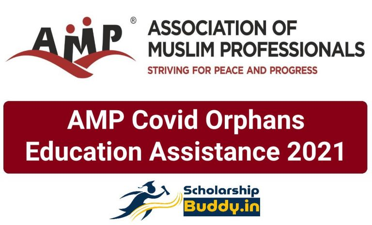 Association of Muslim Professionals (AMP) Covid Orphans Education Assistance 2021| Eligibility Criteria, Benefits, How to apply, Last Date