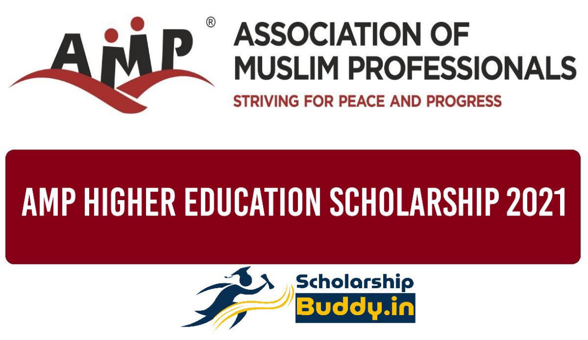 AMP HIGHER EDUCATION SCHOLARSHIP 2021|ONLINE APPLICATION, BENEFITS, HOW TO APPLY?, LAST DATE