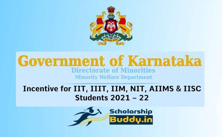 dom.karnataka.gov.in Incentive for IIT, IIIT, IIM, NIT, AIIMS & IISC Students 2021 – 22 Online Application, Eligibility, Benefits, How To Apply, Last Date